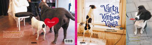 Vänta, vänta och vänta, boken om hundars primära syssla